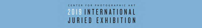 International Juried Exhibition - Center for Photographic Art