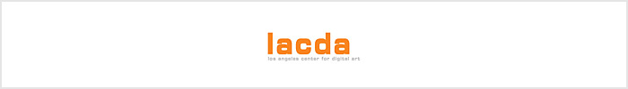 Juried Competition by Los Angeles Center For Digital Art