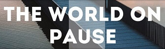 "Photo Contest ""The World on Pause"""